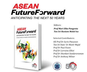 """Book Launch & Panel Discussion on """"ASEAN : Future Forward"""""""